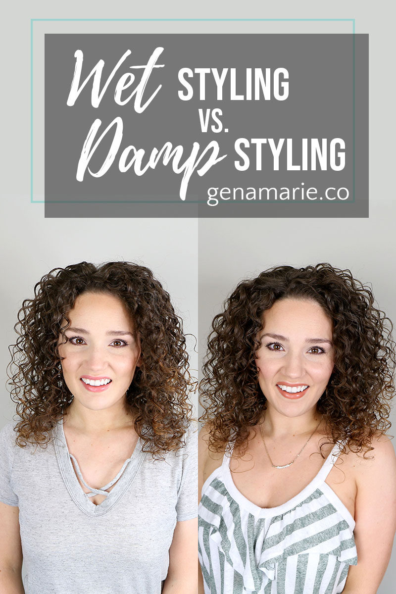 Wet Styling Vs Damp Styling Curly Hair Compared Gena Marie